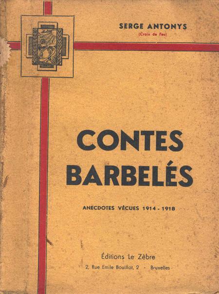 contes barbelés de Antonys Serge 19ème rég lig 9ème comp