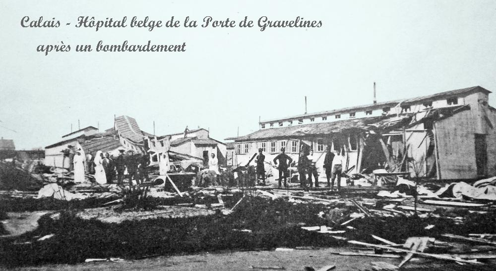 asu calais-14-18-l-hopital-belge-de-la-porte-de-gravelines-apres-un-bombardement-encadre copie